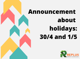 Announcement of holidays: 30/4 and 1/5 2